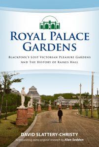 royal-palace-gardens-history-of-raikes-hall-cover